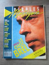Magazine PAROLES ET MUSIQUE N 11 -  Octobre 1988 - BREL - JAIRO - CLEGG -
