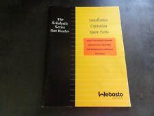 Hebasto The Scholastic Series Bus Heater Operation Spare Parts Manual