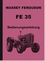 Massey Ferguson FE 35 Diesel FE35 Bedienungsanleitung Betriebsanleitung Handbuch