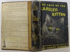 ERLE STANLEY GARDNER The Case of the Careless Kitten FIRST EDITION