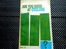 ARE YOU GOOD AT CYCLING? 1962 Publication.