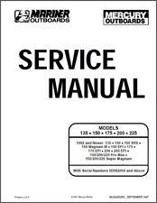 Mercury - Mariner 135 / 150 / 175 / 200 / 225 Outboard Motors Service Manual CD