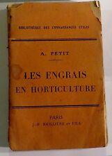 PETIT. Les engrais en horticulture. Baillière. 1921.