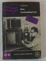 P. Marcus Kleine Fernsehempfangs-Praxis 52/54 Fernsehreihe B8258