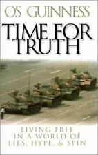 Time for Truth: Living Free in a World of Lies, Hype, and Spin - LikeNew - Guinn