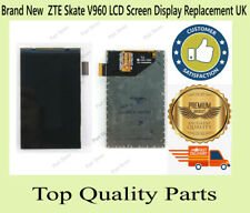 Brand New  ZTE Skate V960 LCD Screen Display Replacement UK
