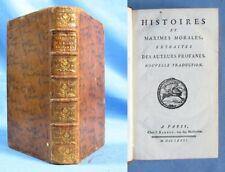 HISTOIRE et MAXIMES MORALES, EXTRAITES des AUTEURS PROFANES / Édit. Barbou, 1781