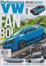 Performance VW October 2015 MK2 Golf RWD VR6T/Carbon Fibre Turbo Fans