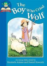 Adams, Elizabeth, The Boy Who Cried Wolf (Must Know Stories: Level 1), Very Good