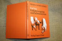 Fachbuch Ferkelerzeugung, Schweinemast, Schweinezucht, Haltung, Ferkel