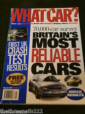 WHAT CAR? - BRITAIN'S MOST RELIABLE CARS - MARCH 1997