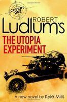 Robert Ludlum's The Utopia Experiment (Covert One Novel 9),Robert Ludlum, Kyle