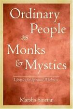 Ordinary People as Monks and Mystics: Lifestyles for Spiritual Wholeness by Mar