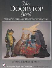 The Doorstop Book : An Encyclopedia of Doorstop Collecting by John C. Smith.