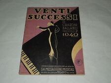 """SPARTITi MUSICALI DEL 1940 """"VENTI SUCCESSI DI CANZONI BALLABILI""""ILL. DI GARRETTO"""