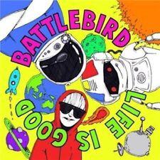 Battlebird - Life is Good [New & Sealed] CD