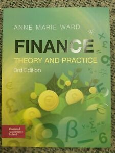 Finance - theory and Practice - 3rd Edition - Anne Marie Ward