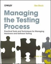 Managing the Testing Process: Practical Tools and Techniques for Managing Hardwa