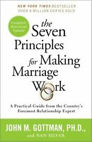 The Seven Principles for Making Marriage Work by John M. Gottman (2015- Digital)