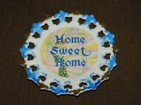 "VINTAGE KITCHEN  7"" ACROSS MADE IN JAPAN HOME SWEET HOME CERAMIC WALL PLATE"