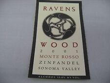 Wine Label: RAVENS WOOD 2001 Monte Rosso Zinfandel Sonoma Valley California