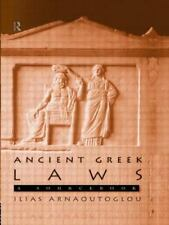 Ancient Greek Laws: A Sourcebook (Routledge Sourcebooks for the Ancient World)
