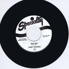 LARRY WILLIAMS - BAD BOY (Killer R&B STROLLER) / SHE SAID 'YEAH' (Hot R&B Jiver)