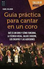 Taller de Música: Guía Práctica para Cantar en un Coro by Isabel Villagar...