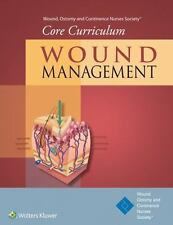 WOUND MANAGEMENT - WOUND, OSTOMY AND CONTINENCE NURSES SOCIETY (COR)/ DOUGHTY,
