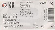 Sammler Used Ticket / Entrada Feyenoord Rotterdam v SC Freiburg 22-11-2001 UEFA