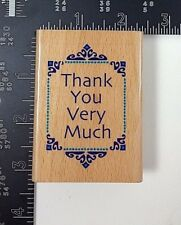 Thank You Very Much Art Deco Framed Stamp Craft 440H106 Rubber Stamp Wood Mount