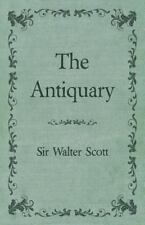 The Antiquary: By Sir Walter Scott