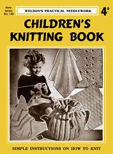 Weldon's 4D #142 c.1939 Children's Knitting Instruction Book of Simple Patterns