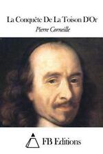La Conquête de la Toison D'or by Pierre Corneille (2015, Paperback)