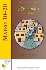 Mateo 10–20: De camino con Jesús (Six Weeks with the Bible) (Spanish Edition)