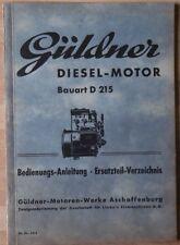 Güldner MOTORE DIESEL D 215 pezzo di ricambio directory e bedienungssanleitung
