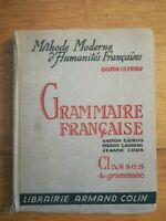 GASTON CAYROU - GRAMMAIRE FRANCAISE - ARMAND COLIN - 1964