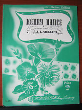 Kerry Dance by J L Molloy -1941 sheet music - Piano Vocal Guitar chords
