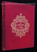 Livre Les Trésors de l'Art 1859 M.J.G.D Armengaud 46 gravures d'artistes renommé