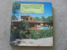 Architecture HBDJ book Sustainable French Timber Houses  L'Affaire  de Wood