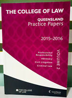 The College of Law Queensland Practice Papers: 2015-2016 Volume 2 Book!