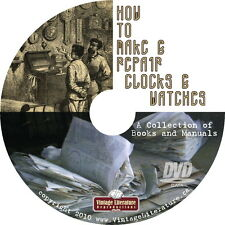 How To Make and Repair Watches and Clocks { 54 Vintage Books } on DVD