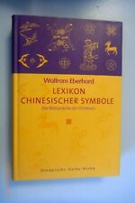 Lexikon Chinesischer Symbole ~Bildsprache der Chinesen /Wolfram Eberhard