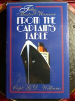 """SIGNED Capt. G D Williams """"From The Captain's Table"""" 1999 HB BOOK Master Mariner"""