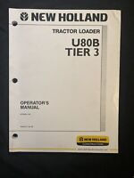 New Holland Tractor Loader U80b Tier 3 Operator's Manual *971