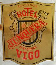 Vintage Sticker ✱ HOTEL JUNQUERA / VIGO ✱ Hotel luggage label Kofferaufkleber