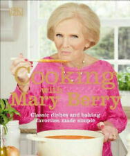 Cooking With Mary Berry Classic Dishes and Baking Favourites Made Simple