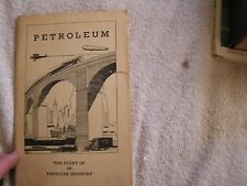 Petroleum The Story of American Industry 1935