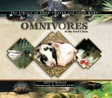 Omnivores in the Food Chain (The Library of Food Chains and Food Webs), Alice B.