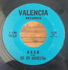 "Big Jox Orchestra - Hash / Cut-A-Loose VG 7"" USA Jazz Mod Soul Instro RARE 45"